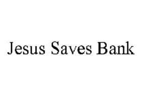JESUS SAVES BANK