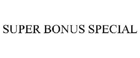 SUPER BONUS SPECIAL