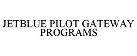 JETBLUE PILOT GATEWAY PROGRAMS