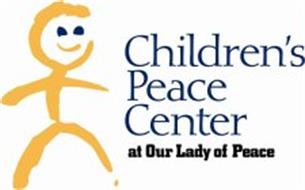 CHILDREN'S PEACE CENTER AT OUR LADY OF PEACE