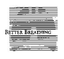 BETTER BREATHING