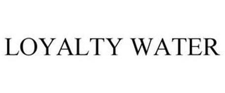 LOYALTY WATER