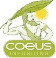 COEUS INFUSIONS