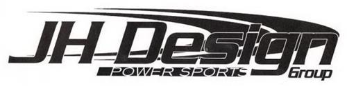 JH DESIGN GROUP POWER SPORTS