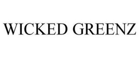 WICKED GREENZ