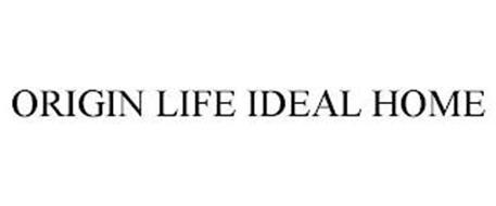 ORIGIN LIFE IDEAL HOME