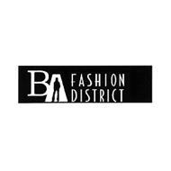 BA FASHION DISTRICT
