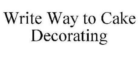 WRITE WAY TO CAKE DECORATING