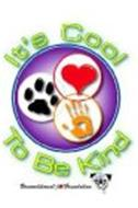 IT'S COOL TO BE KIND UNCONDITIONALLOVE FOUNDATION SOPHIE