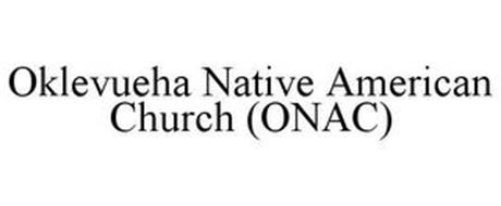 OKLEVUEHA NATIVE AMERICAN CHURCH (ONAC)