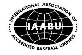INTERNATIONAL ASSOCIATION OF ACCREDITED BASEBALL UMPIRES IAABU