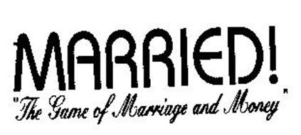 """MARRIED! """"THE GAME OF MARRIAGE AND MONEY"""""""