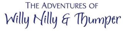 THE ADVENTURES OF WILLY NILLY & THUMPER