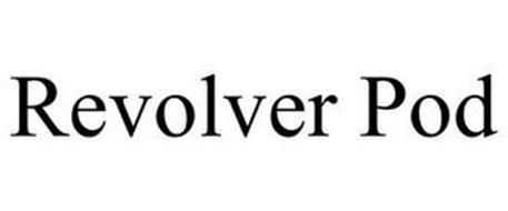 REVOLVER POD
