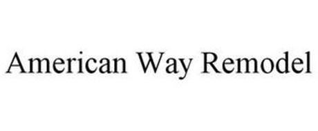 AMERICAN WAY REMODEL