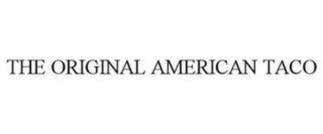 THE ORIGINAL AMERICAN TACO