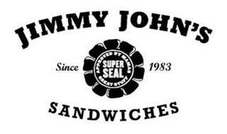 JIMMY JOHN'S SINCE 1983 APPROVED BY MAMAS SUPER SEAL GREAT STUFF SANDWICHES