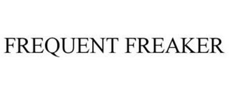 FREQUENT FREAKER