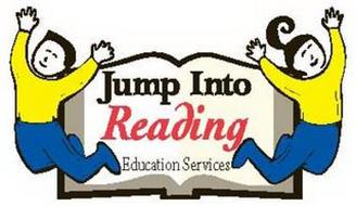 JUMP INTO READING EDUCATION SERVICES
