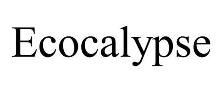 ECOCALYPSE
