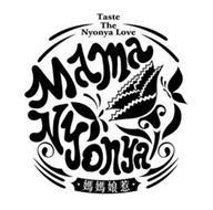 TASTE THE NYONYA LOVE MAMA NYONYA