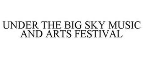 UNDER THE BIG SKY MUSIC AND ARTS FESTIVAL