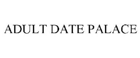 ADULT DATE PALACE