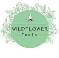 WILDFLOWER TOOLS
