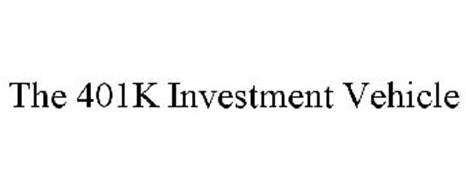 THE 401K INVESTMENT VEHICLE