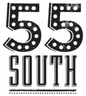 55 SOUTH