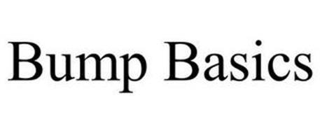 BUMP BASICS