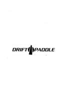 DRIFT PADDLE