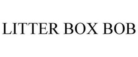 LITTER BOX BOB