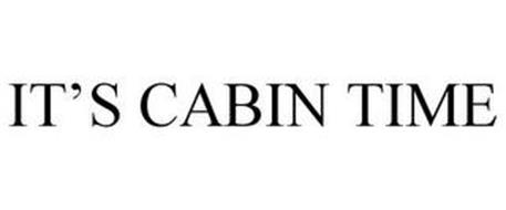 IT'S CABIN TIME