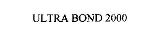 ULTRA BOND 2000
