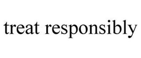 TREAT RESPONSIBLY