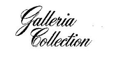 GALLERIA COLLECTION