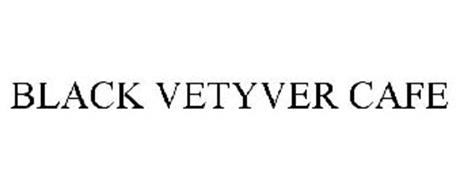 BLACK VETYVER CAFE