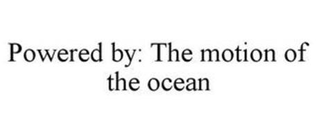 POWERED BY: THE MOTION OF THE OCEAN
