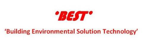 ·BEST· 'BUILDING ENVIRONMENTAL SOLUTION TECHNOLOGY'