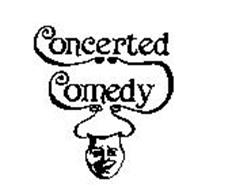 CONCERTED COMEDY