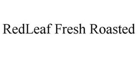 REDLEAF FRESH ROASTED