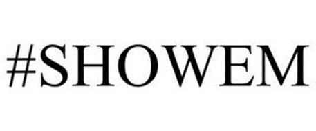 #SHOWEM