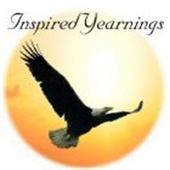 INSPIRED YEARNINGS