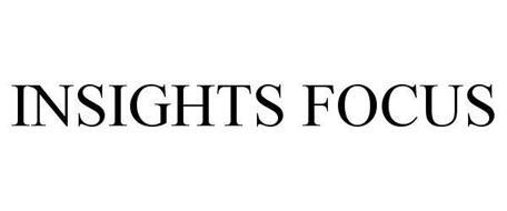 INSIGHTS FOCUS