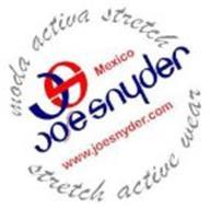 MODA ACTIVA STRETCH JS MEXICO JOE SNYDER WWW.JOESNYDER.COM STRETCH ACTIVE WEAR