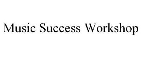 MUSIC SUCCESS WORKSHOP