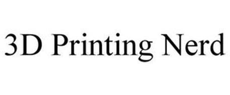 3D PRINTING NERD