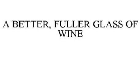 A BETTER, FULLER GLASS OF WINE