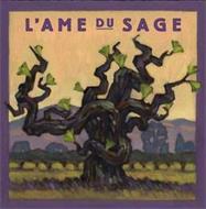 L'AME DU SAGE